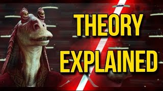 Jar Jar Binks Sith Theory Explained