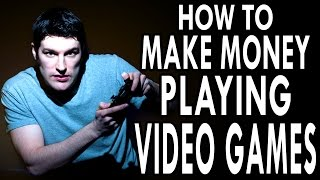 Making Money Playing Video Games?