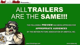 All Trailers are the Same