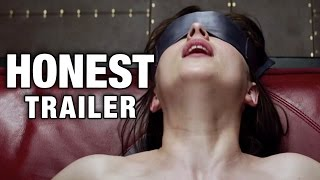 Honest Trailer for 50 Shades of Grey