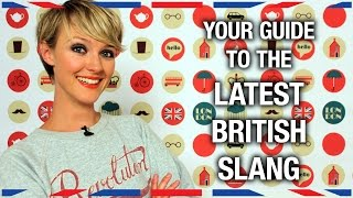 Your Guide to the Latest British Slang