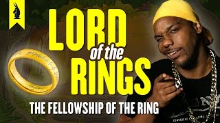 Thug Notes - The Fellowship of the Ring