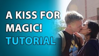 Money Magic in Exchange for a Kiss Tutorial!